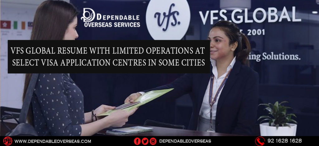 VFS Global resume with limited operations at select Visa Application Centres in some cities