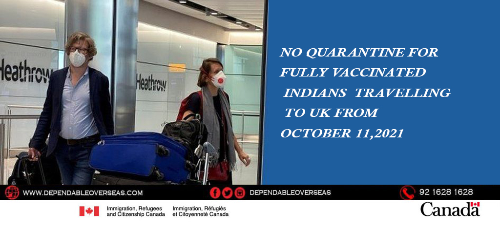 No quarantine for fully vaccinated Indians travelling to UK from October 11